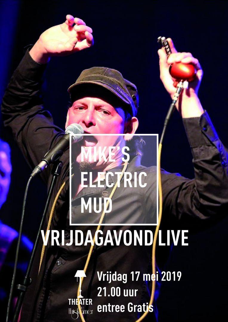 Vrijdagavond Live   Mike's Electric Mud